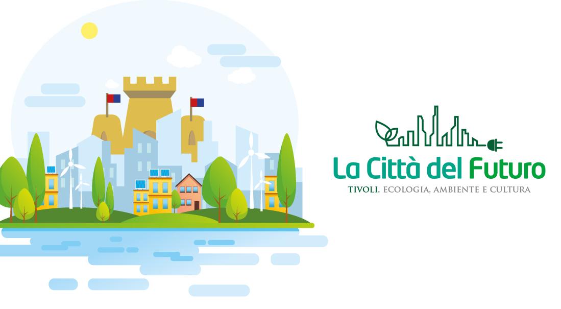 <b>Tivoli, La Città del Futuro</b>