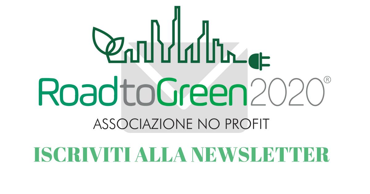 iscriviti alla newsletter road to green 2020