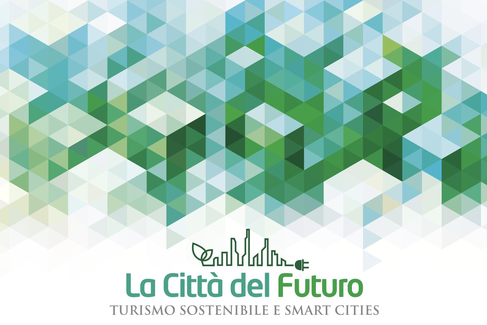 <b>Turismo sostenibile e smart cities</b>